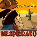 Pips-out long DR NEUBAUER Desperado